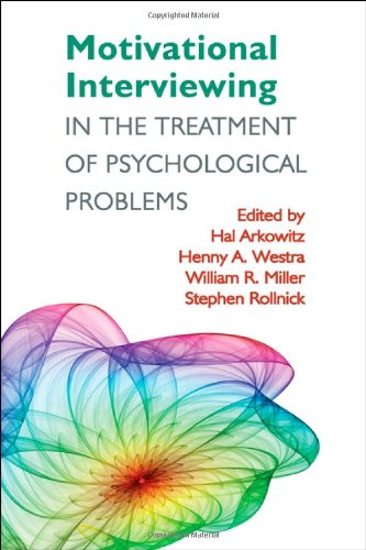 Motivational Interviewing in the Treatment of Psychological Problems   2008 edition cover