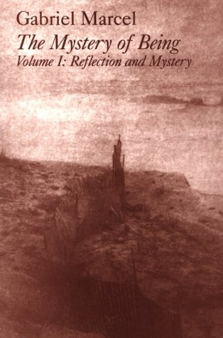Mystery of Being Vol. I : Reflection and Mystery 1st 2000 (Reprint) edition cover