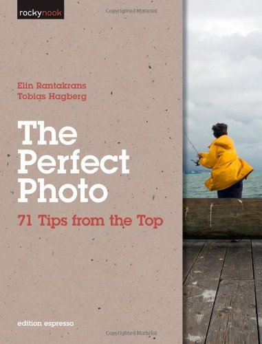 Perfect Photo 71 Tips from the Top  2011 9781933952857 Front Cover