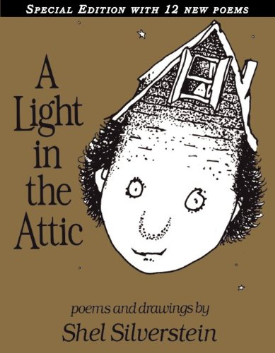 Light in the Attic Special Edition with 12 Extra Poems  Special  9780061905858 Front Cover