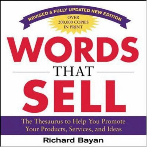 Words That Sell More Than 6,000 Entries to Help You Promote Your Products, Services, and Ideas 2nd 2006 edition cover