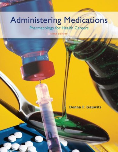 Administering Medications  6th 2008 edition cover