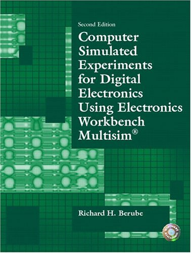 Computer Simulated Experiments for Digital Electronics Using Electronics Workbench Multisim  2nd 2005 edition cover