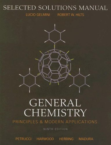 General Chemistry Selected Solutions Manual : Principles and Modern Applications 9th 2007 9780131493858 Front Cover