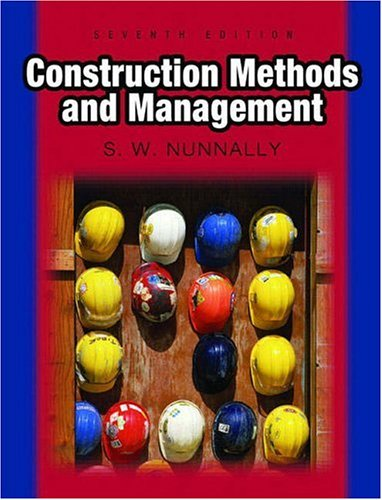 Construction Methods and Management  7th 2007 (Revised) 9780131716858 Front Cover