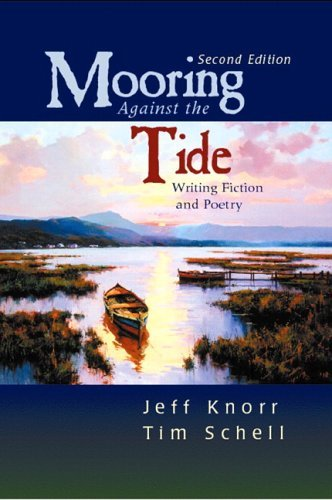 Mooring Against the Tide Writing Fiction and Poetry 2nd 2006 edition cover