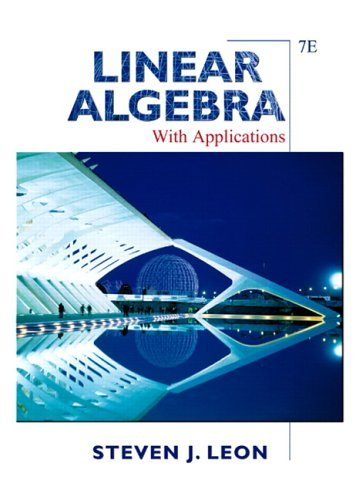 Linear Algebra with Applications  7th 2006 edition cover