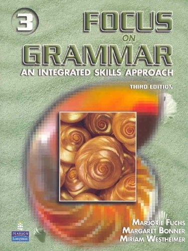 Focus on Grammar  3rd 2006 9780131899858 Front Cover