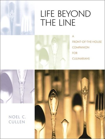 Life Beyond the Line A Front-of-the-House Companion for Culinarians  2001 edition cover
