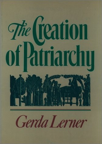 Creation of Patriarchy   1986 (Reprint) edition cover