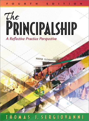 Principalship A Reflective Practice Perspective 4th 2001 9780205321858 Front Cover