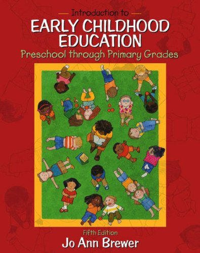 Introduction to Early Childhood Education Preschool Through Primary Grades, MyLabSchool Edition 5th 2004 (Revised) edition cover
