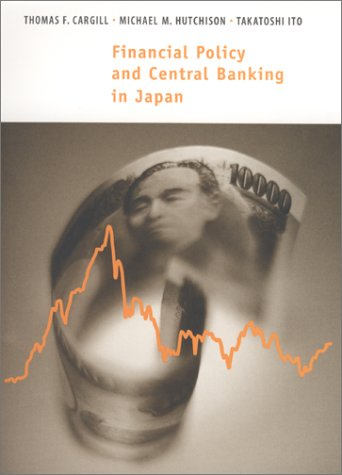 Financial Policy and Central Banking in Japan   2000 9780262032858 Front Cover