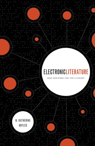 Electronic Literature New Horizons for the Literary  2008 9780268030858 Front Cover