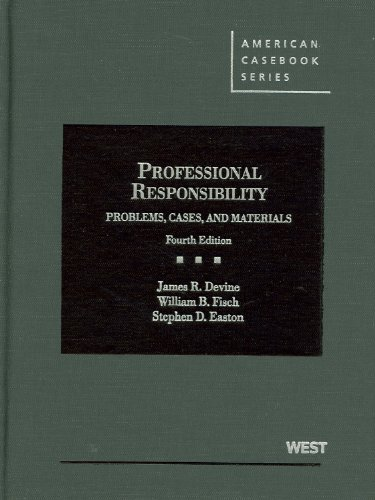 Professional Responsibility Problems, Cases and Materials 4th 2012 (Revised) edition cover