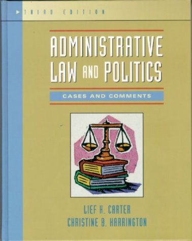 Administrative Law and Politics Cases and Comments 3rd 2000 (Revised) 9780321036858 Front Cover