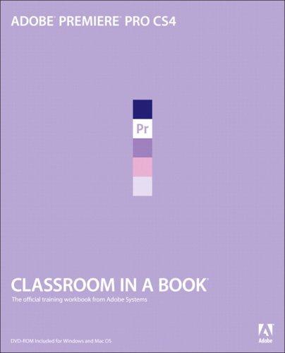 Adobe Premiere Pro CS4   2009 (Workbook) edition cover