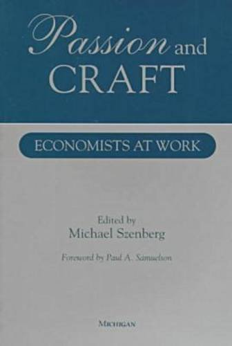Passion and Craft Economists at Work N/A edition cover