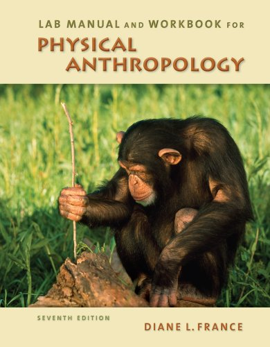 Lab Manual and Workbook for Physical Anthropology  7th 2011 edition cover