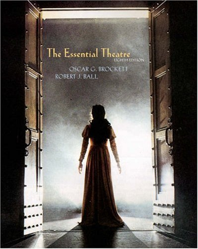 Essential Theatre  8th 2004 (Revised) 9780534577858 Front Cover