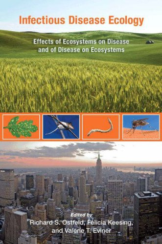 Infectious Disease Ecology Effects of Ecosystems on Disease and of Disease on Ecosystems  2008 edition cover