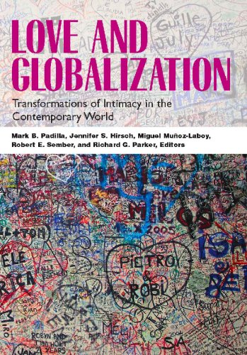 Love and Globalization Transformations of Intimacy in the Contemporary World  2007 edition cover