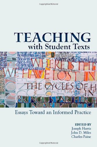 Teaching with Student Texts Essays Toward an Informed Practice  2010 edition cover