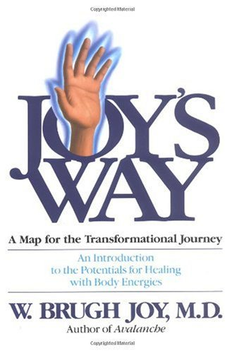 Joy's Way An Introduction to the Potentials for Healing with Body Energies  1978 edition cover