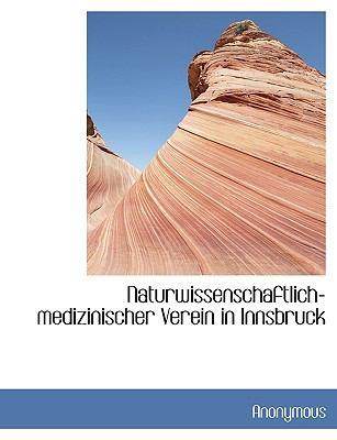 Naturwissenschaftlich-Medizinischer Verein in Innsbruck  N/A 9781116741858 Front Cover