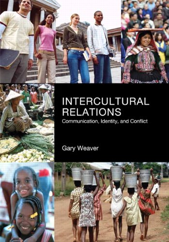 Intercultural Relations Communication, Identity, and Conflict 3rd 2013 edition cover