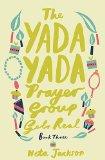 Yada Yada Prayer Group Gets Real   2013 9781401689858 Front Cover