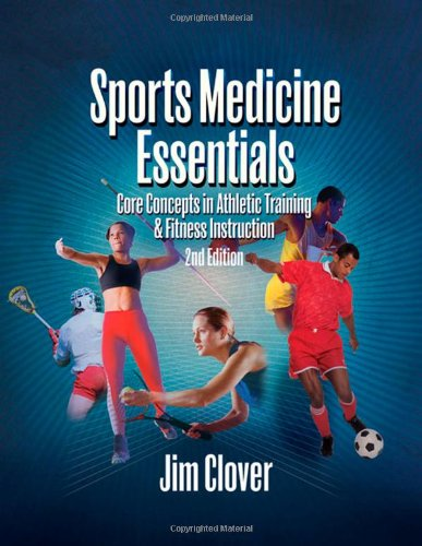 Sports Medicine Essentials Core Concepts in Athletic Training and Fitness Instruction 2nd 2008 (Revised) edition cover