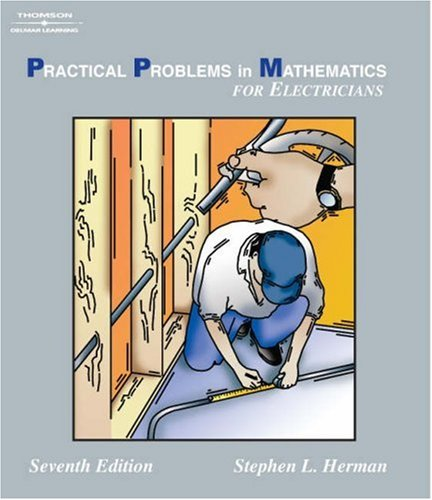 Practical Problems in Mathematics for Electricians  7th 2005 (Revised) 9781401890858 Front Cover