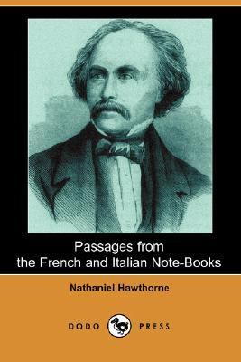 Passages from the French and Italian Note-Books  N/A 9781406543858 Front Cover