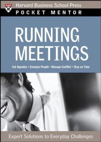 Running Meetings Expert Solutions to Everyday Challenges  2006 edition cover