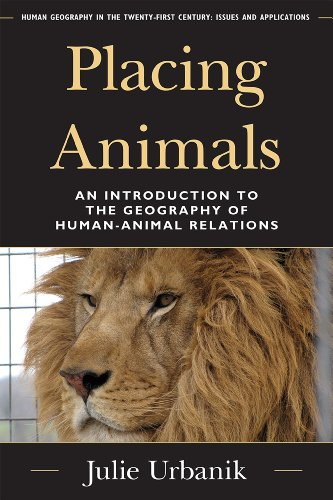 Placing Animals An Introduction to the Geography of Human-Animal Relations  2012 edition cover
