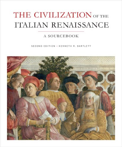 Civilization of the Italian Renaissance  2nd 2011 (Revised) 9781442604858 Front Cover