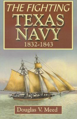 Fighting Texas Navy, 1832-1843   2001 9781556228858 Front Cover