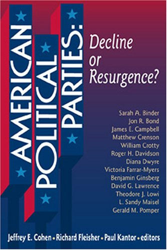 American Political Parties Decline or Resurgence?  2001 (Revised) edition cover