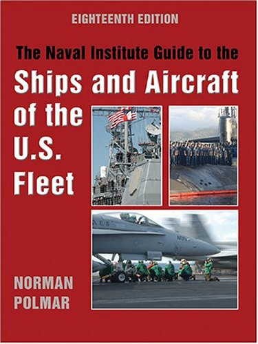 Naval Institute Guide to the Ships and Aircraft of the U. S. Fleet  18th 2004 edition cover