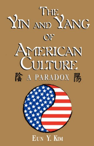 Yin and Yang of American Culture A Paradox  2001 edition cover