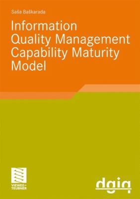 Information Quality Management Capability Maturity Model   2009 9783834809858 Front Cover