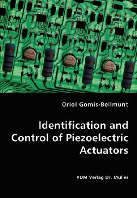 Identification and Control of Piezoelectric Actuators N/A 9783836470858 Front Cover