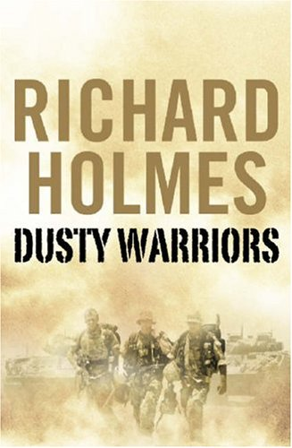 Dusty Warriors: Modern Soldiers at War N/A edition cover