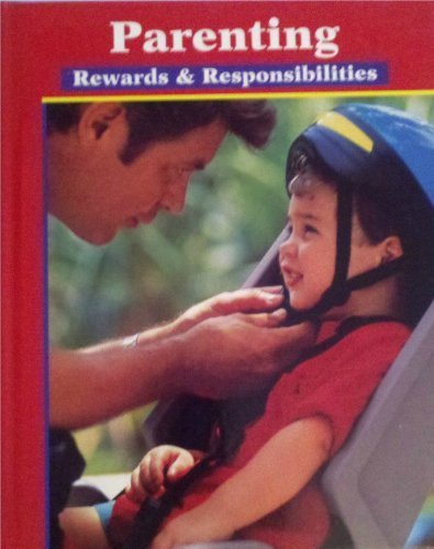 Parenting Rewards and Responsibilities  2000 9780026473859 Front Cover