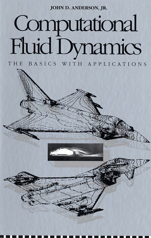 Computational Fluid Dynamics The Basics with Applications 6th 1995 9780070016859 Front Cover