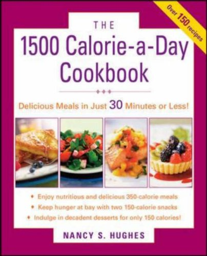 1500-Calorie-A-Day Cookbook   2009 9780071543859 Front Cover