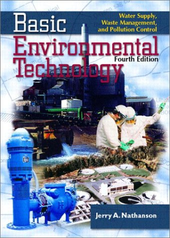 Basic Environmental Technology Water Supply, Waste Management and Pollution Control 4th 2003 edition cover