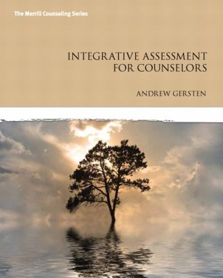 Integrative Assessment A Guide for Counselors  2013 edition cover