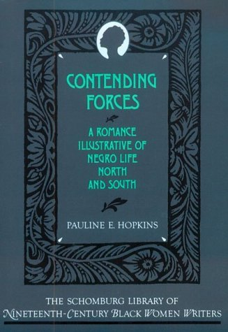 Contending Forces A Romance Illustrative of Negro Life North and South  1988 (Reprint) edition cover